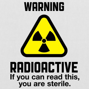 Warning Radioactive 2 (2c)++ Bags  - Tote Bag