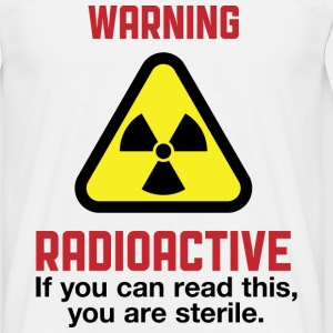 Warning Radioactive 2 (dd)++ T-shirts - Mannen T-shirt