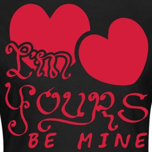 Im Yours Be Mine T-Shirts - Women's T-Shirt