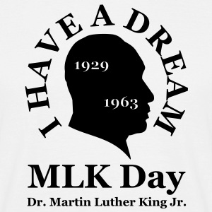 mlk_day__i_have_a_dream Tee shirts - T-shirt Homme