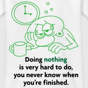 Doing Nothing Is Hard 2 (dd)++ Børne T-shirts - Teenager-T-shirt