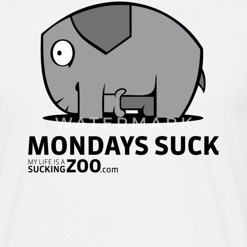 MONDAYS SUCK - Elephant-Edition T-Shirts - Männer T-Shirt