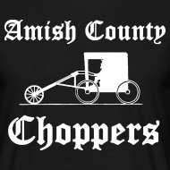 Design ~ Amish County Choppers T-Shirt