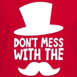 don't mess with the mustache and top hat boss design T-Shirts - Men's Ringer Shirt