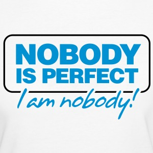 Nobody Is Perfect 2 (2c)++ T-shirt - T-shirt ecologica da donna