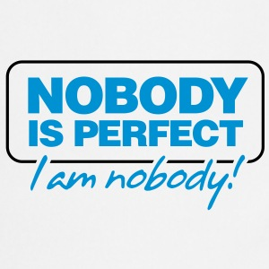 Nobody Is Perfect 2 (2c)++ Delantales - Delantal de cocina
