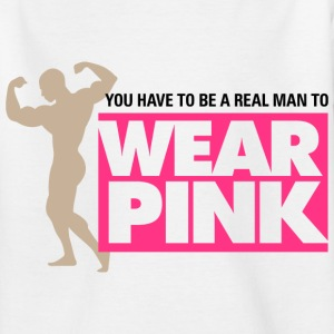 Real Man Wear Pink 2 (dd)++ Barneskjorter - T-skjorte for tenåringer