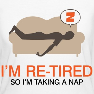Retired Taking Nap 4 (dd)++ Camisetas - Camiseta ecológica mujer