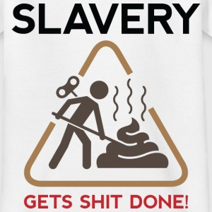 Slavery 4 (dd)++ Kinder shirts - Teenager T-shirt
