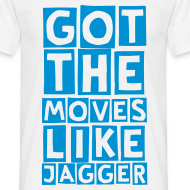 Design ~ moves like jagger (M)