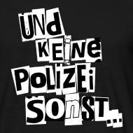 Motiv ~ Keine Polizei (weiß)