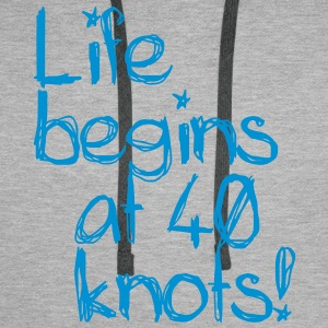 Life begins at 40 knots Sweat-shirts - Sweat-shirt à capuche Premium pour hommes