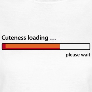 cuteness loading T-Shirts - Frauen T-Shirt