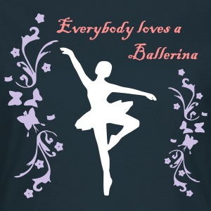 Everybody loves a Ballerina - Frauen T-Shirt