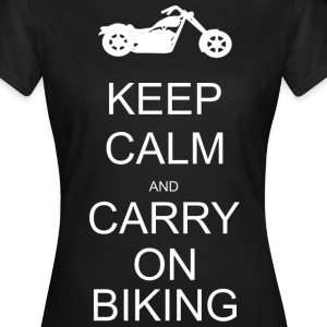 Keep calm and carry on biking T-Shirts - Women's T-Shirt