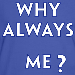 Why Always Me - Balotelli T-Shirts - Men's Ringer Shirt