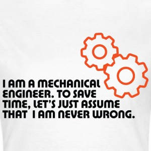 I Am A Mechanical Engineer 5 (dd)++ T-shirts - Vrouwen T-shirt