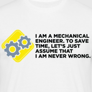 I Am A Mechanical Engineer 4 (dd)++ T-Shirts - Men's T-Shirt