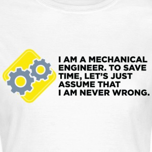 I Am A Mechanical Engineer 4 (dd)++ T-shirts - Vrouwen T-shirt