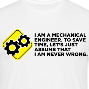 I Am A Mechanical Engineer 4 (2c)++ Tee shirts - T-shirt Homme