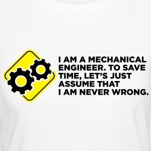 I Am A Mechanical Engineer 4 (2c)++ Camisetas - Camiseta ecológica mujer