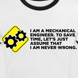 I Am A Mechanical Engineer 4 (2c)++ T-shirts - Vrouwen contrastshirt