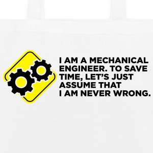 I Am A Mechanical Engineer 4 (2c)++ Borse - Borsa ecologica in tessuto