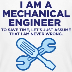 I Am A Mechanical Engineer 3 (dd)++ T-shirts - Mannen Bio-T-shirt