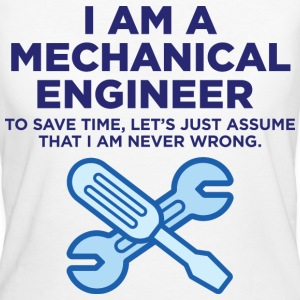 I Am A Mechanical Engineer 3 (dd)++ T-shirts - Vrouwen Bio-T-shirt