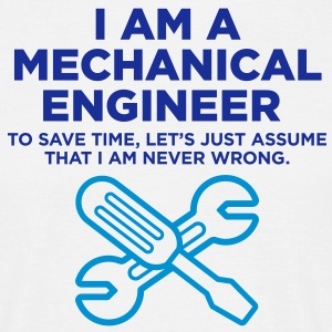 I Am A Mechanical Engineer 3 (2c)++ T-skjorter - T-skjorte for menn