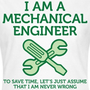I Am A Mechanical Engineer 2 (dd)++ T-shirts - Vrouwen T-shirt