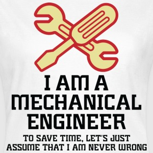 I Am A Mechanical Engineer 1 (dd)++ T-Shirts - Women's T-Shirt
