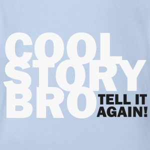 COOL STORY BRO - TELL IT AGAIN! Baby Body - Baby Bio-Kurzarm-Body