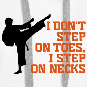 I Dont Step On Toes 3 (2c)++ Hoodies & Sweatshirts - Women's Premium Hoodie