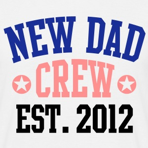 NEW DAD CREW EST 12 T-Shirt BPBW - Mannen T-shirt