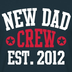 NEW DAD CREW EST 12 T-Shirt 2C WRN - Mannen T-shirt