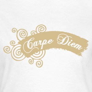 Carpe Diem - Women's T-Shirt