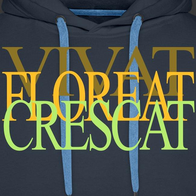 VIVAT FLOREAT CRESCAT