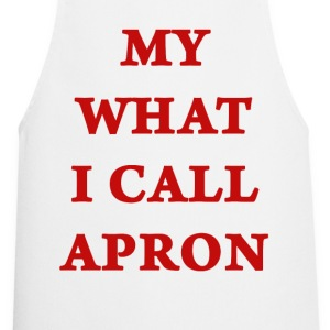 My What I Call Apron - Cooking Apron