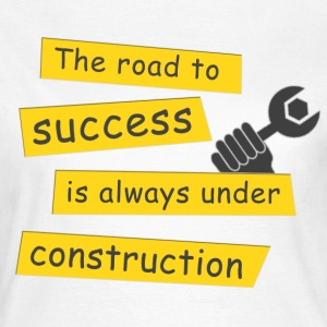 The road to success (WOMEN) - Women's T-Shirt