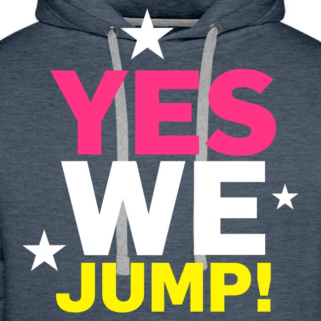 YES WE JUMP!
