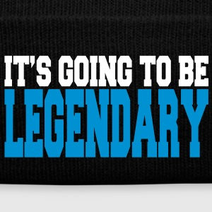 it's going to be legendary II 2c Caps & Hats - Winter Hat