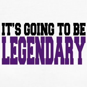 it's going to be legendary II 2c T-Shirts - Women's Organic T-shirt