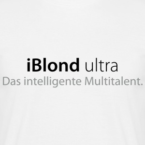 iBlond ultra Das intelligente Multitalent - Männer T-Shirt