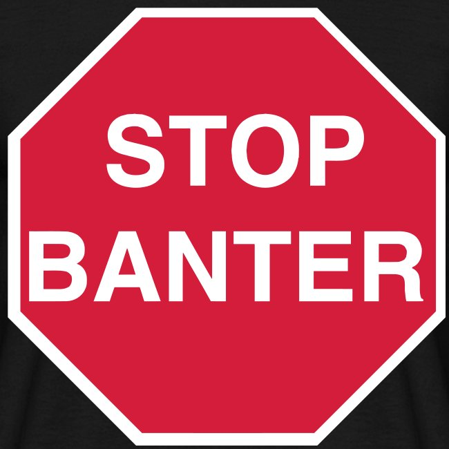 STOP BANTER - Men's Tee