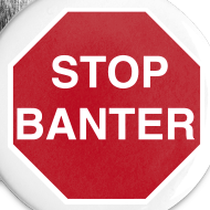 Design ~ STOP BANTER Buttons - Large