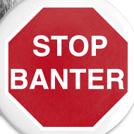 Design ~ STOP BANTER Buttons - Medium