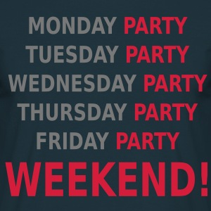 Weekend Party T-Shirts - Men's T-Shirt