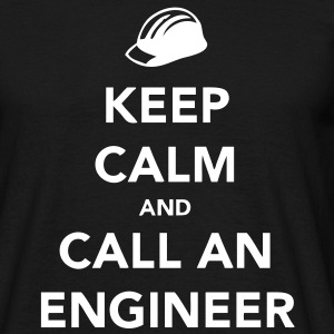 Keep Calm and Call an Engineer T-Shirts - Men's T-Shirt