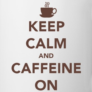 Keep Calm and Caffeine On Muggar - Mugg